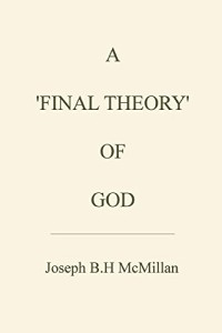 A 'Final Theory' of God