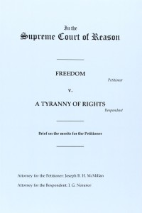 Freedom v. A Tyranny of Rights